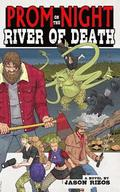 Prom Night on the River of Death