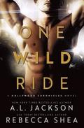 One Wild Ride: A Hollywood Chronicles Novel