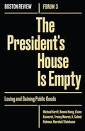 The President's House Is Empty: Volume 3