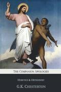 The Companion Apologies: Heretics & Orthodoxy