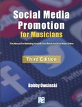 Social Media Promotion For Musicians - Third Edition