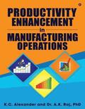 Productivity Enhancement in Manufacturing Operations