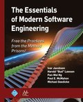 The Essentials of Modern Software Engineering