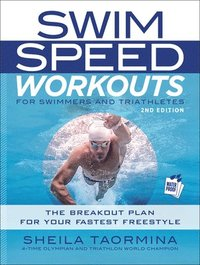 Swim Speed Workouts for Swimmers and Triathletes