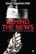 Behind the News: On a Journalist's Radar