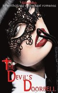 The Devil's Doorbell: An Anthology of Darkest Romance
