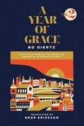 A Year of Grace, Volume 2: Collected Sermons Covering the Season of Pentecost/Trinity