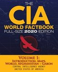 The CIA World Factbook Volume 1 - Full-Size 2020 Edition