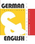 German Grammar By Example: Dual Language German-English, Interlinear & Parallel Text