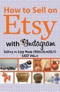 How to Sell on Etsy With Instagram
