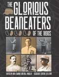 The Glorious Beaneaters of the 1890s