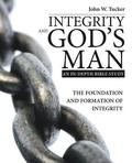 Integrity and God's Man