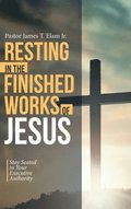 Resting in the Finished Works of Jesus