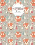 Cute Foxes Notebook Journal: Foxes Notebook, Orange and Brown Notebook, Composition Book, Journal, 8.5 X 11 Inch 110 Page, Wide Ruled