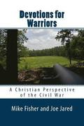 Devotions for Warriors: A Christian Perspective of the Civil War