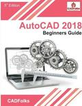 AutoCAD 2018 - Beginners Guide