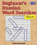 Beginner's Russian Word Searches - Volume 4
