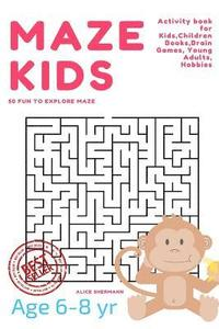 Maze Books For Kids 8-10: Activity Puzzle Games for Children