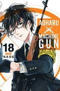 Aoharu x Machinegun, Vol. 18