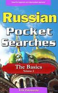 Russian Pocket Searches - The Basics - Volume 2: A Set of Word Search Puzzles to Aid Your Language Learning