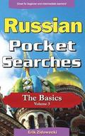 Russian Pocket Searches - The Basics - Volume 3: A Set of Word Search Puzzles to Aid Your Language Learning