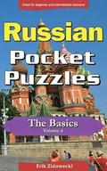 Russian Pocket Puzzles - The Basics - Volume 4: A Collection of Puzzles and Quizzes to Aid Your Language Learning