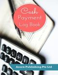 Cash Payment Log Book
