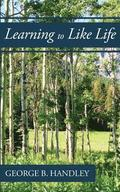Learning to Like Life: A Tribute to Lowell Bennion