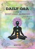 Daily Q&A: Meditation Edition: A Journal for Positivity, Kindness, and Productivity