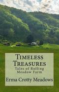 Timeless Treasures: Tales of Rolling Meadow Farm