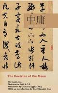 The Doctrine of the Mean: English-Chinese Edition
