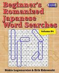 Beginner's Romanized Japanese Word Searches - Volume 4