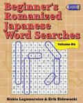 Beginner's Romanized Japanese Word Searches - Volume 6