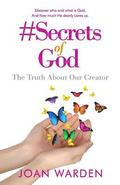 #Secrets of God: The Truth about Our Creator