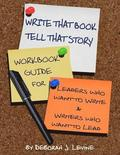 Write That Book!: Tell That Story