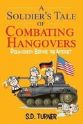 A Soldier's Tale of Combating Hangovers