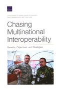 Chasing Multinational Interoperability: Benefits, Objectives, and Strategies