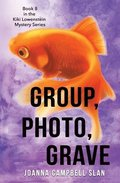 Group, Photo, Grave: Book #8 in the Kiki Lowenstein Mystery Series