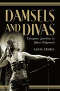 Damsels and Divas