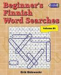 Beginner's Finnish Word Searches - Volume 1