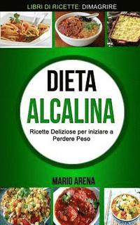 dieta alcalina le migliori ricette pdf