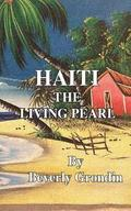 Haiti: The Living Pearl
