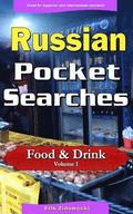 Russian Pocket Searches - Food & Drink - Volume 1: A Set of Word Search Puzzles to Aid Your Language Learning