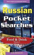 Russian Pocket Searches - Food & Drink - Volume 3: A Set of Word Search Puzzles to Aid Your Language Learning