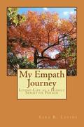 My Empath Journey: Living Life as a Highly Sensitive Person