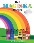 Det Magiska Berget: Original Title: Magic Mountain - Swedish Translation