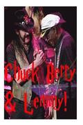 Chuck Berry & Lemmy!: The Ace of Spades & Mr Rock n' Roll!