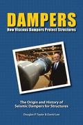 Dampers: How Viscous Dampers Protect Structures