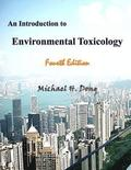 An Introduction to Environmental Toxicology Fourth Edition