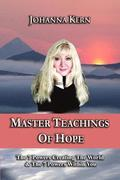 Master Teachings of Hope: The 7 Powers Creating the World & the 7 Powers Within You